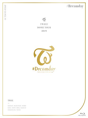 "TWICE DOME TOUR 2019 ""#Dreamday"