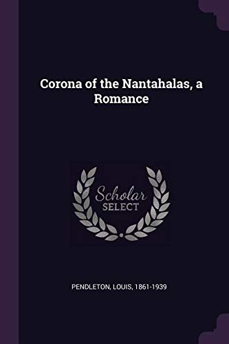 Corona of the Nantahalas, a Romance