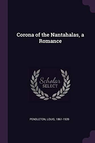 Corona de los Nantahalas, un romance