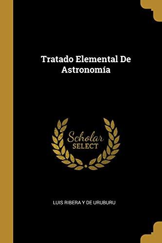 Tratado Elemental De Astronomía