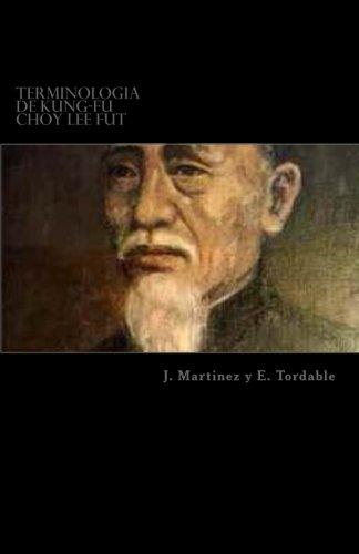 Terminologia de Kung-Fu Choy Lee Fut: Terminologia de Kung-Fu Choy Lee Fut