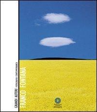 Franco Fontana. Grandi autori. Fotografia contemporanea. Ediz. illustrata