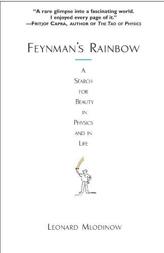 Feynman's Rainbow: A Search for Beauty in Physics and in Life (English Edition)