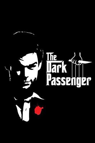 The dark passenger: Dexter Morgan NOTEBOOK / JOURNAL 120...