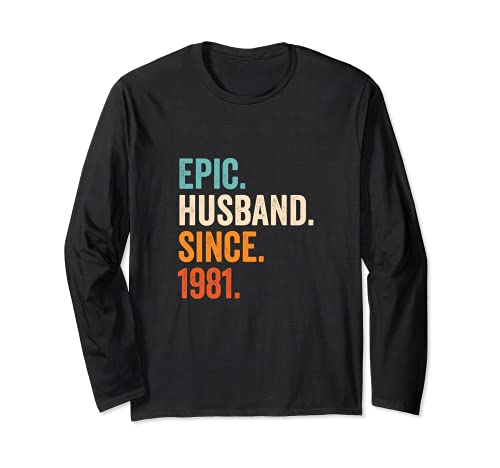 Epic Husband Since 1981 | 40 aniversario de boda 40 años Manga Larga