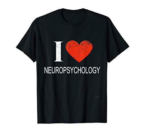 I Love Neuropsychology Tee Shirt For Neuropsychologist
