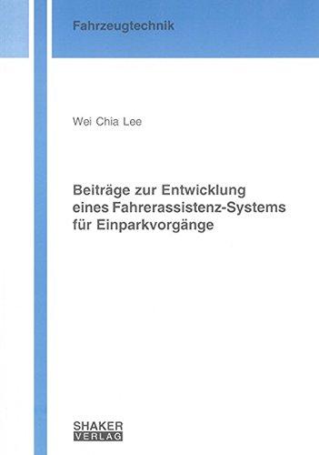 Beiträge zur Entwicklung eines Fahrerassistenz-Systems für...
