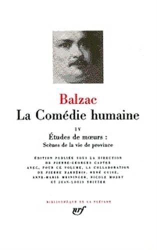 Balzac : La Comédie humaine, tome 4