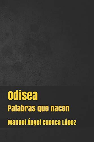 Odisea: Palabras que nacen