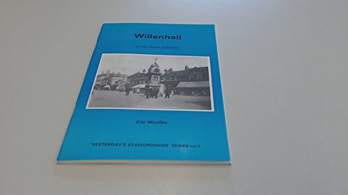 Willenhall on Old Picture Postcards (Yesterday's Staffordshire)