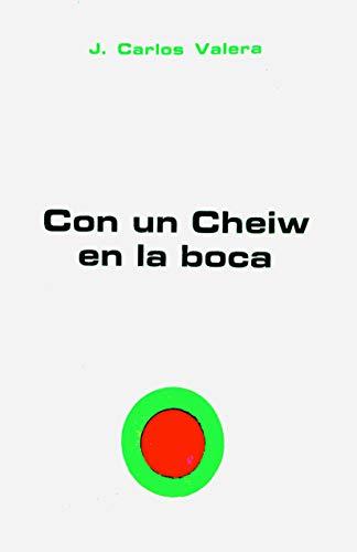 Con un cheiw en la boca (103) (Spanish Edition)