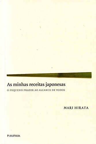 My Japanese recipes. Small pleasure within everyone's reach