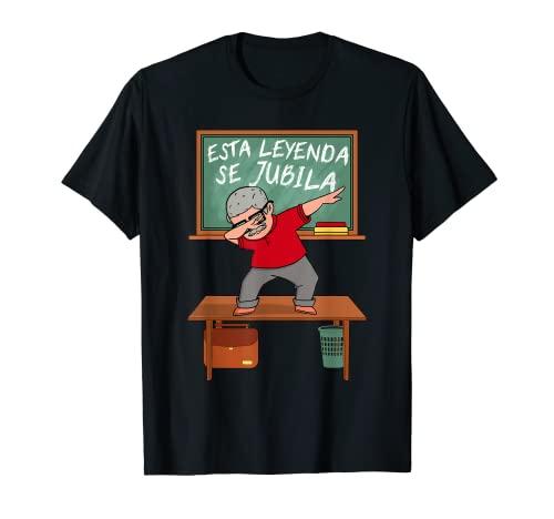 Profesor Jubilado 2021 Abuelo | Esta Leyenda Se Jubila Camiseta
