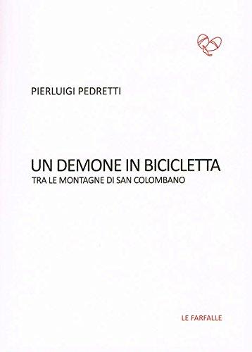 Un demone in bicicletta. Tra le montagne di San Colombano