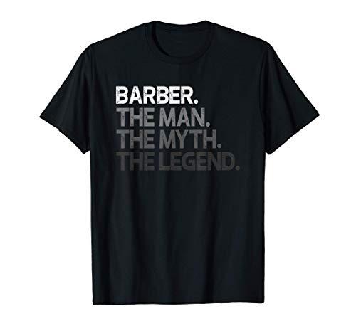 Mens Barber Gift Man Myth The Legend T-Shirt
