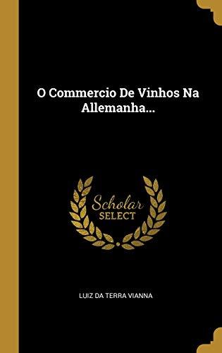 O Commercio De Vinhos Na Allemanha...