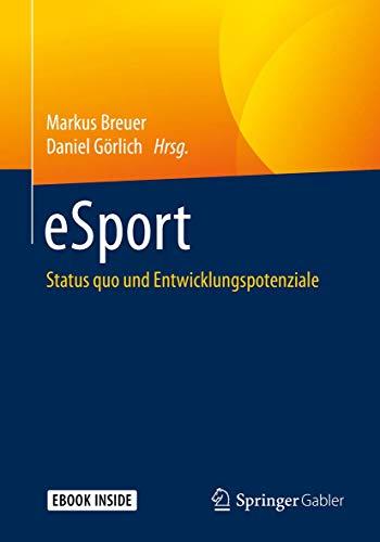 eSport: Status quo und Entwicklungspotenziale