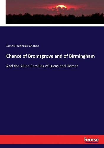 Chance of Bromsgrove and of Birmingham