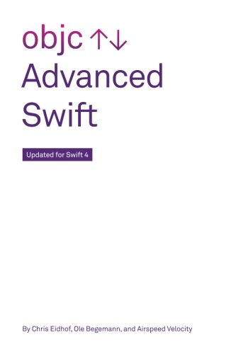 Advanced Swift: Updated for Swift 4