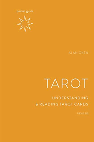 Pocket Guide to the Tarot, Revised: Understanding and...