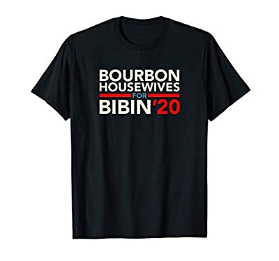 """This funny Biden political satire design says """"Bourbon housewives for Bibin' 2020."""" Perfect humorous pun for women who follow politics and politicians. Great hilarious wordplay. Suburban housewives who are fed up with political campaigns will laugh. ..."""
