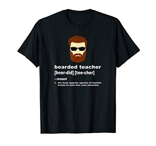 Funny Beard Teacher Shirt; Teacher Appreciation Gift for Men