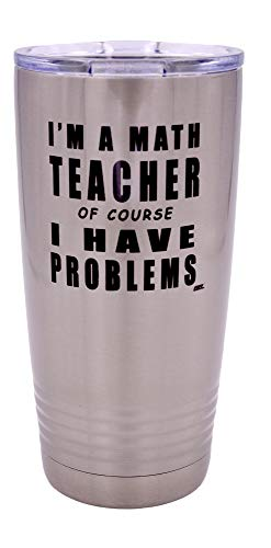 Funny Math Teacher Problems Large 20 Ounce Stainless Steel...