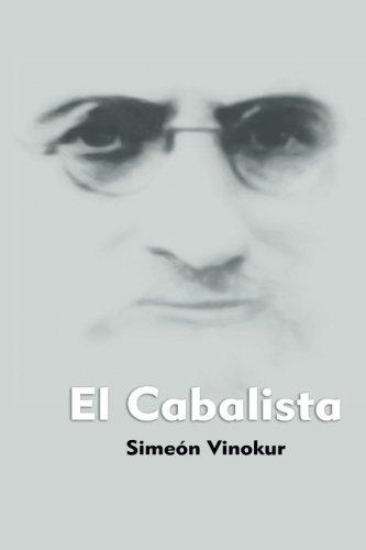 El Cabalista: Novela cinematografica De Simeon Vinokur