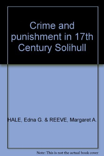 Crime and punishment in 17th Century Solihull