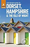 The Rough Guide to Dorset, Hampshire & the Isle of Wight