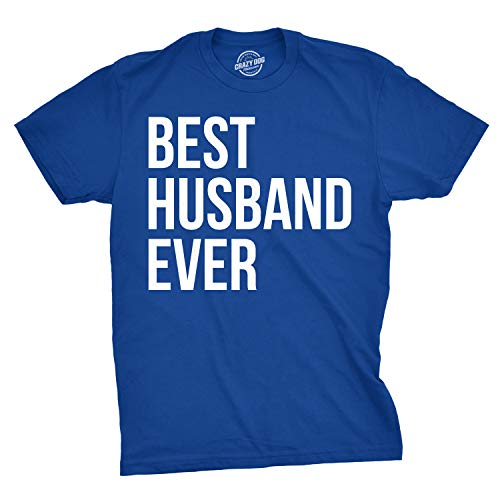 Mens Best Husband Ever T Shirt Funny Novelty Sincere Valentines Day Tee for Guys (Blue) - 4XL