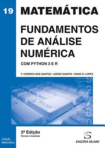 Fundamentos del análisis numérico. Con Python 3 y R