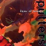 Fear of Women by Putters (1994-01-14)