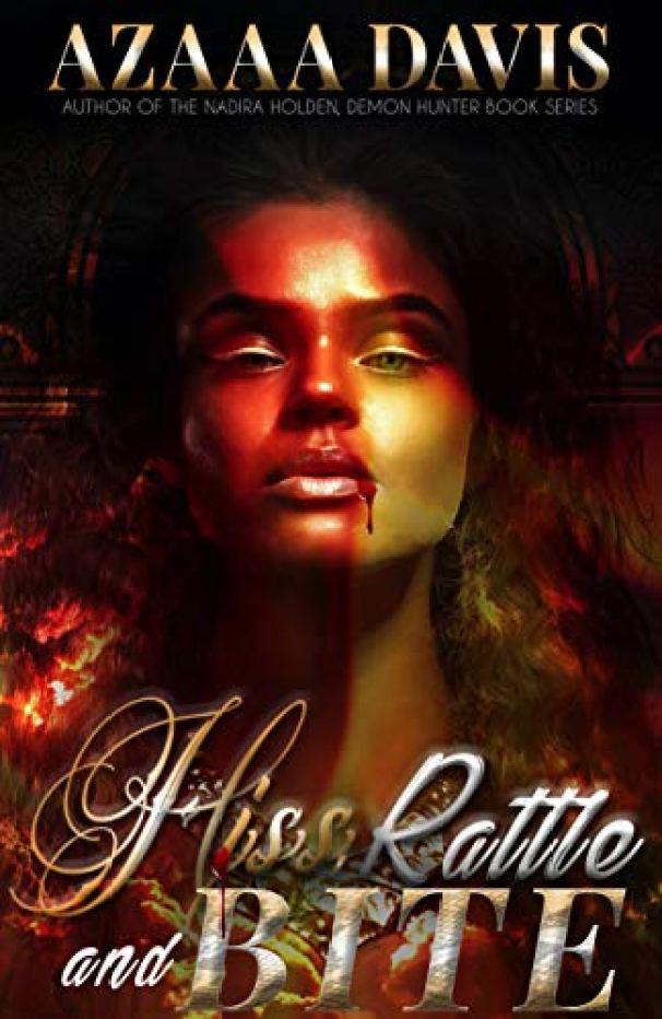 Amazon.com: Hiss, Rattle and Bite : A Vampire Urban Fantasy Novelette  eBook: Davis, Azaaa: Kindle Store