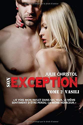 Son Exception: Spin-off de Mon exception déjà paru