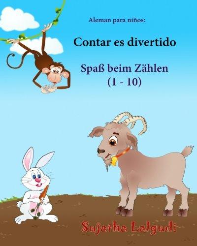 Aleman para ninos: Contar es divertido: Libro infantil ilustrado español-alemán (Edición bilingü