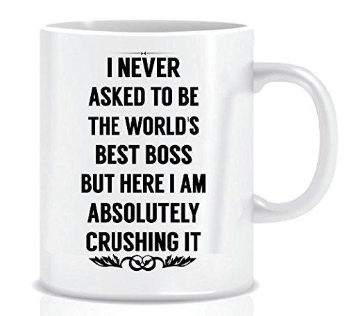I NEVER ASKED TO BE THE WORLD'S BEST BOSS BUT HERE I AM ABSOLUTELY CRUSHING IT - Coffee Mug in Blue Ribbon Gift Box - 11 oz