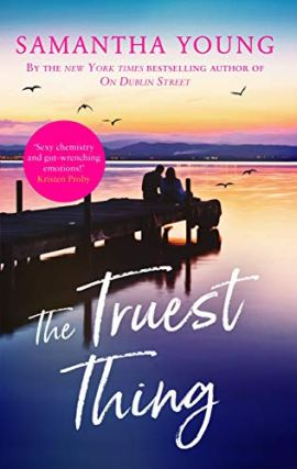 The Truest Thing (Hart's Boardwalk) by [Samantha Young]