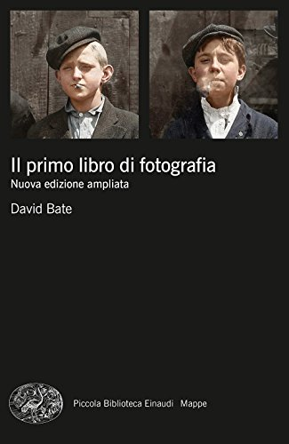 Il primo libro di fotografia. Nuova ediz.
