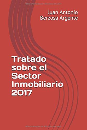 Tratado sobre el Sector Inmobiliario 2017