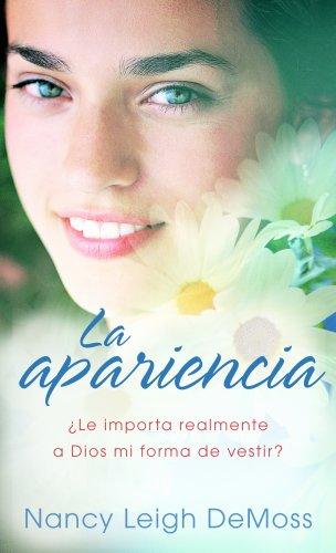 La Apariencia/ the Look: Le importa realmente a Dios mi forma de vestir? / Does God Really Care What