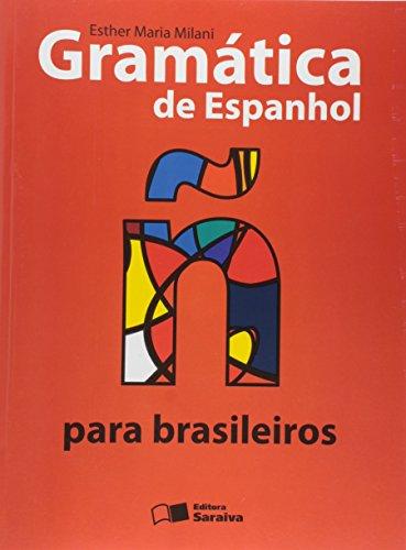 Gramática de Espanhol Para Brasileiros