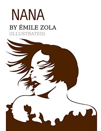 Nana by Émile Zola (ILLUSTRATED)