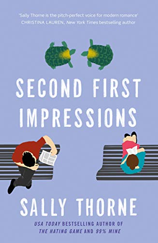 Second First Impressions by [Sally Thorne]