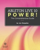 Ableton Live 10 Power!: La guía completa