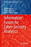 Information Fusion for Cyber-Security Analytics (Studies in Computational Intelligence)