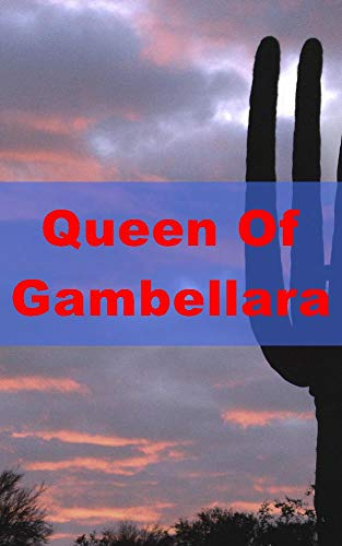 Queen Of Gambellara (Catalan Edition)