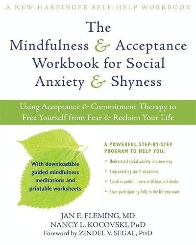 Mindfulness and Acceptance Workbook for Social Anxiety and...