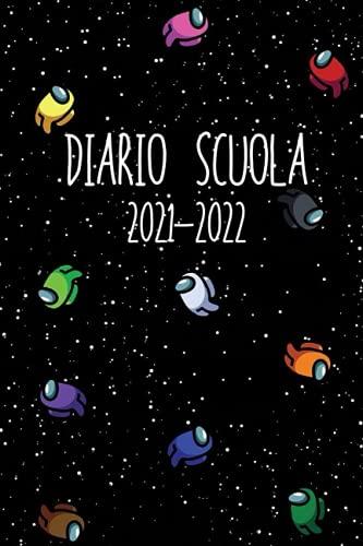 Diario Scuola 2021-2022: Agenda Scolastica Giornaliera 12 Mesi Elementari Medie Superiori   Per Ragazzo e ragazze   Calendario   Gamer