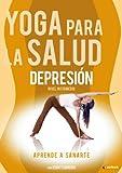 Yoga para la salud: Depresión (Volumen 3) [DVD]